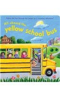 9781846665431: All Aboard the Yellow School Bus (Story Book)