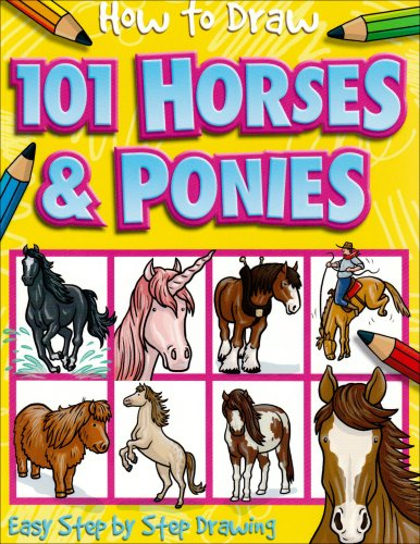 9781846666711: 101 Horses and Ponies (How to Draw)