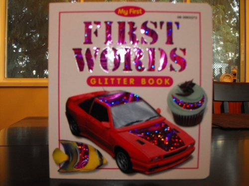 My First Glitter Book, First Words: Top That! Publishing