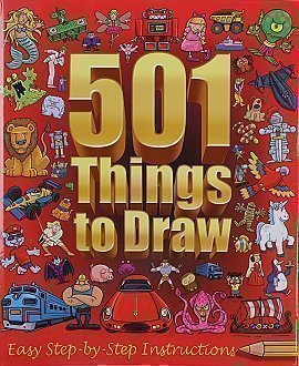 501 things to draw: easy step-by-step instructions: n/a.