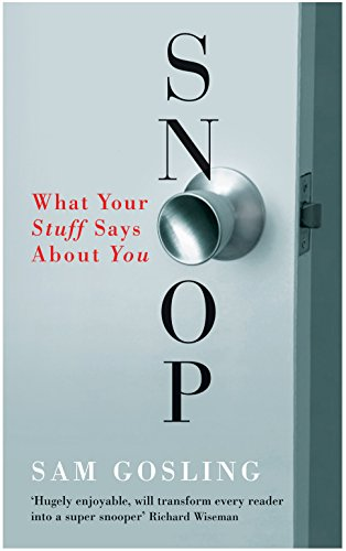 9781846680182: Snoop : What Your Stuff Says about You