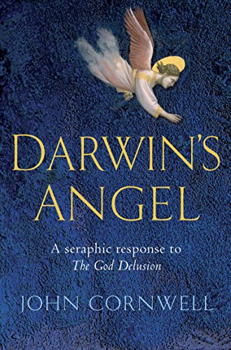 "Darwin's Angel: An Angelic Riposte to ""The: Cornwell, John"