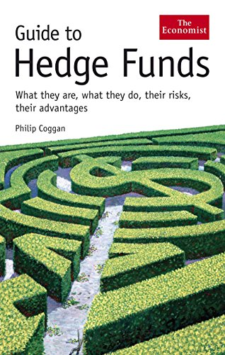 9781846680557: The Economist Guide to Hedge Funds: What They Are, What They Do, Their Risks, Their Advantages