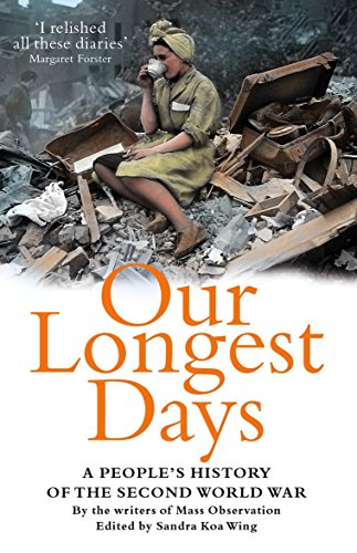 9781846680885: Our Longest Days: A People's History of the Second World War
