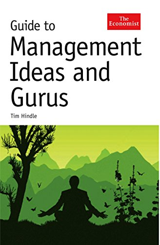 Guide to Management Ideas and Gurus (The Economist): Hindle, Tim