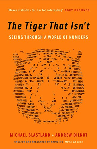 9781846681110: The Tiger That Isn't: Seeing Through a World of Numbers