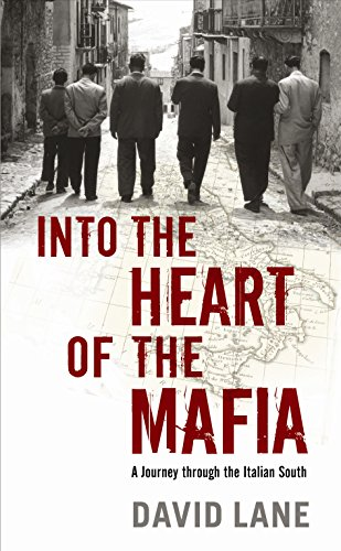 Into the Heart of the Mafia: A Journey Through the Italian South (1846681162) by Lane, David