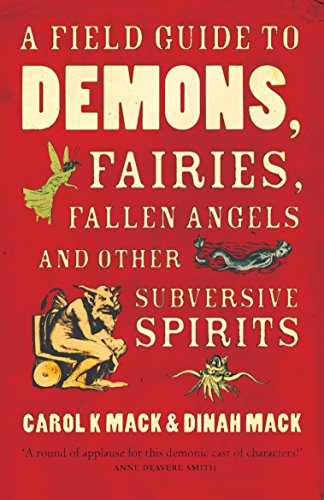 9781846681394: A Field Guide to Demons, Fairies, Fallen Angels and Other Subversive Spirits