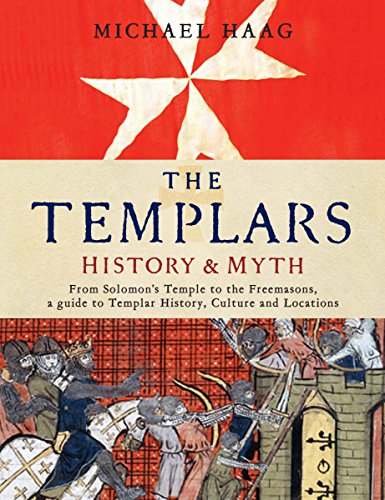 9781846681486: The Templars: History and Myth: From Solomon's Temple to the Freemasons