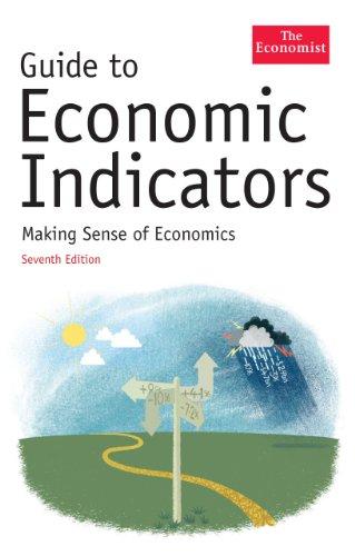 9781846681769: The Economist Guide To Economic Indicators