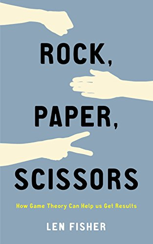 9781846681820: Rock, Paper, Scissors: Game Theory and Strategies for Cooperation