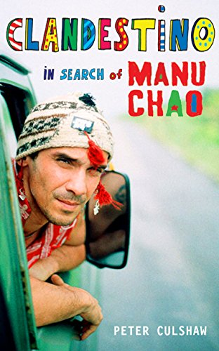 9781846681875: Clandestino: In Search of Manu Chao