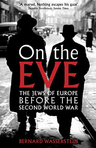 9781846681905: On The Eve: The Jews of Europe before the Second World War