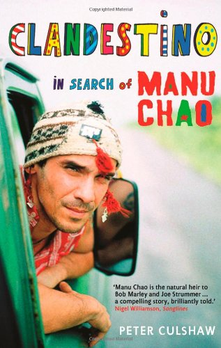 9781846681950: Clandestino: In Search of Manu Chao