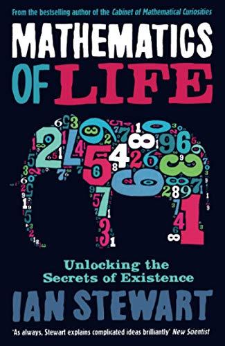 9781846682056: Mathematics of life: unlocking the secrets of existence