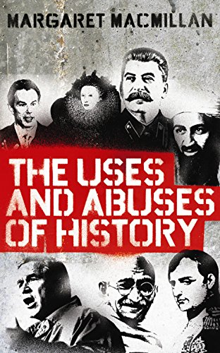 9781846682100: Uses and Abuses of History