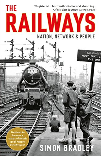 9781846682131: The Railways: Nation, Network and People