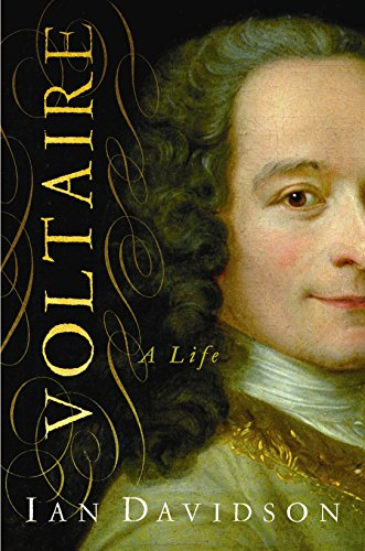 Voltaire: A Life: Davidson, Ian