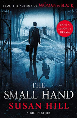 9781846682407: The Small Hand (The Susan Hill Collection)