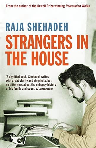 Strangers in the House: Shehadeh, Raja