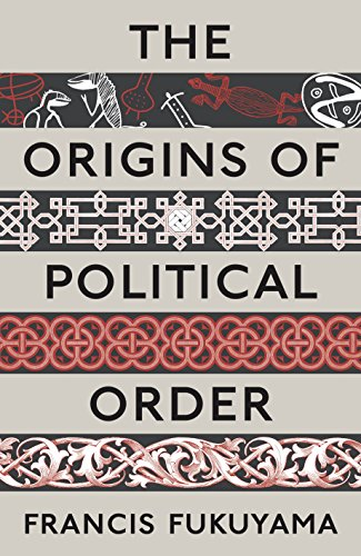 9781846682568: The Origins of Political Order: From Prehuman Times ...