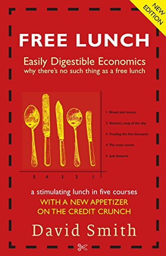 9781846682636: Free Lunch: Easily Digestible Economics