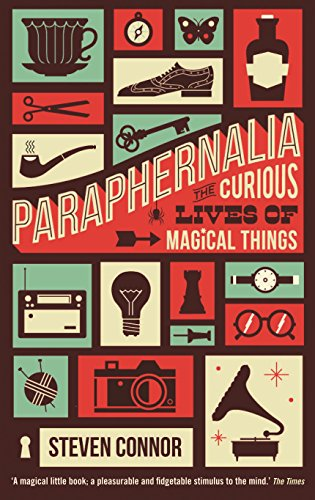 9781846682711: Paraphernalia: The Curious Lives of Magical Things