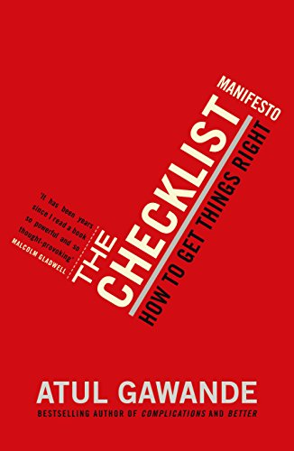 9781846683145: The Checklist Manifesto: How to Get Things Right. Atul Gawande