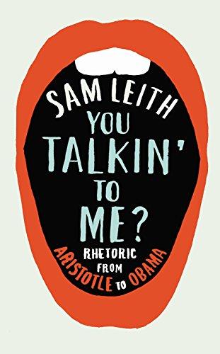 9781846683152: You Talkin' To Me?: Rhetoric from Aristotle to Obama