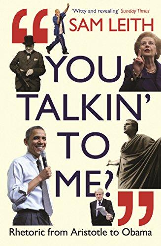 9781846683169: You Talkin' to Me?: Rhetoric from Aristotle to Obama