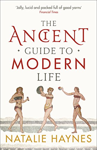 9781846683244: The Ancient Guide to Modern Life