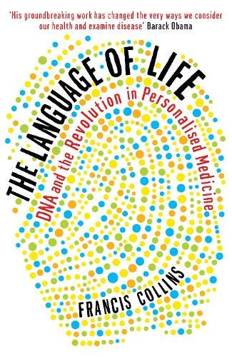 9781846683541: The Language of Life: DNA and the Revolution in Personalised Medicine