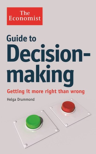 9781846683756: The Economist Guide to Decision-Making: Getting it more right than wrong