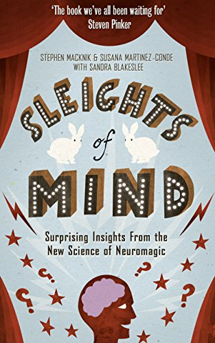 9781846683893: Sleights of Mind: What the Neuroscience of Magic Reveals About Our Brains