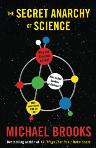 9781846684067: The Secret Anarchy of Science: Free Radicals