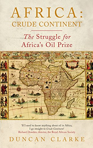 9781846684197: Africa: Crude Continent: The Struggle for Africa's Oil Prize