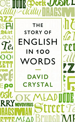 9781846684272: The Story of English in 100 Words