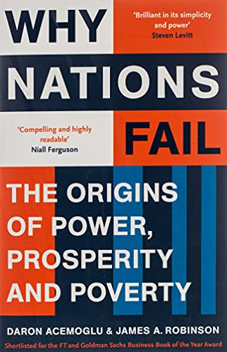 9781846684302: Why Nations Fail: The Origins of Power, Prosperity and Poverty