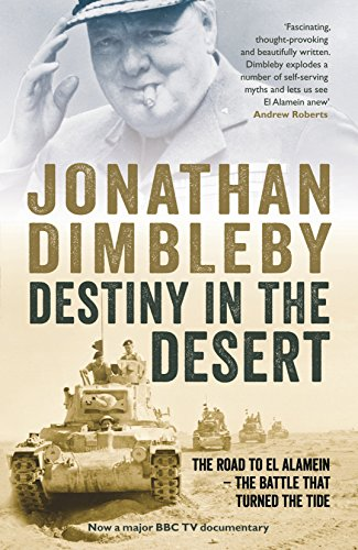 9781846684449: Destiny in the Desert: The Road to El Alamein - The Battle That Turned the Tide
