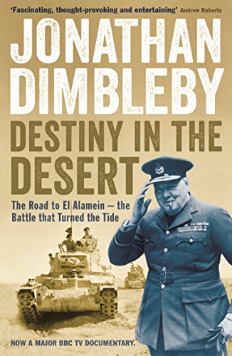 9781846684456: Destiny in the Desert: The Road to El Alamein - The Battle That Turned the Tide