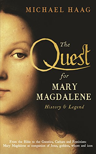 9781846684531: The Quest For Mary Magdalene: History & Legend