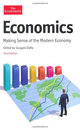 9781846684586: Economics: Making Sense of the Modern Economy