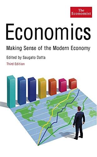 9781846684593: Economics: Making Sense of the Modern Economy (Economist)