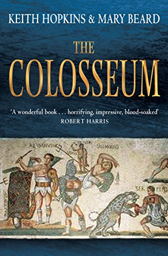 9781846684708: The Colosseum. Keith Hopkins and Mary Beard