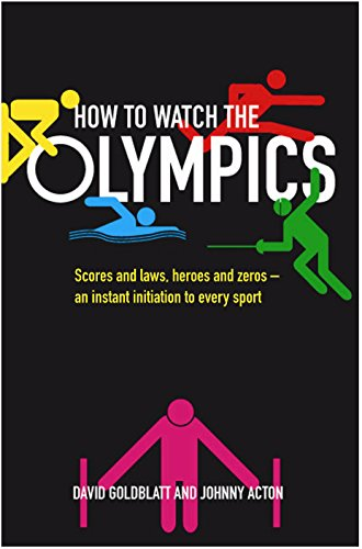 9781846684753: How to Watch the Olympics