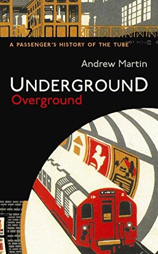 9781846684777: Underground, Overground: A Passenger's History of the Tube