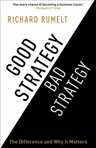 9781846684814: Good Strategy Bad Strategy: The Difference and Why it Matters