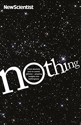9781846685187: Nothing: From Absolute Zero to Cosmic Oblivion, Amazing Insights into Nothingness (New Scientist)