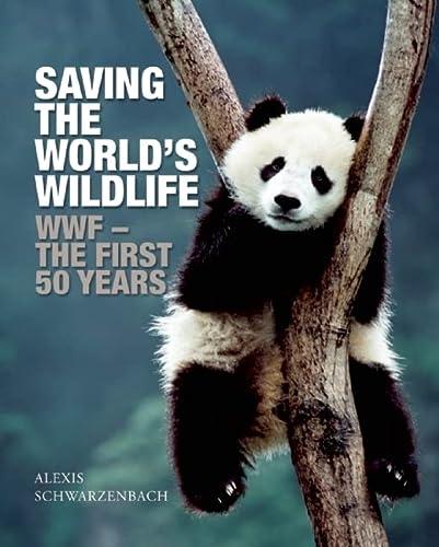 Saving the World's Wildlife (Paperback): Alexis Schwarzenbach