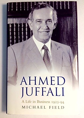 9781846685378: Ahmed Juffali: A Life in Business